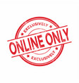 online only stamp red round grunge sign isolated vector image