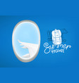 summer travel concept air travel window view vector image vector image