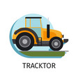 tracktor in flat style vector image