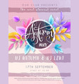 autumn party poster template with hand vector image vector image