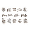collection of handwritten birthday wishes isolated vector image vector image