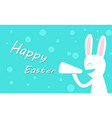 happy easter day with rabbit hold megaphone vector image vector image
