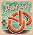 Hot pretzels retro poster design vector image vector image
