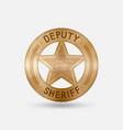 vintage bronze badge deputy sheriff star vector image vector image