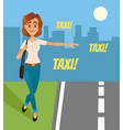 happy smiling woman tries catch taxi car vector image vector image