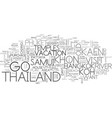 where to go in thailand text word cloud concept vector image vector image