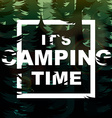 Camping time nature background vector image vector image