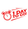 1 day to go with alarm clock sale promotion vector image vector image