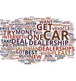 effective ways to deal with car dealerships text vector image vector image