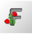 letter f with paper cut poppy flowers vector image vector image