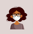 african woman wearing glasses and medical face vector image vector image
