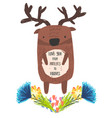 cute childish hand drawn deer and flowers vector image