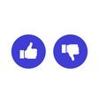 like and dislike flat icons vector image