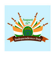 independence day of india with vector image