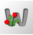 paper cut letter w with poppy flowers vector image vector image