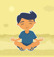 boy sitting meditating vector image vector image