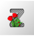 paper cut letter z with poppy flowers vector image vector image