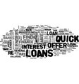 where to look for quick loans text word cloud vector image vector image