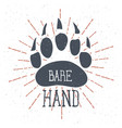 bear claw bear footprint with lettering bare hand vector image