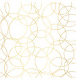 gold foil circles abstract seamless pattern vector image