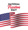 national freedom day greeting card vector image vector image