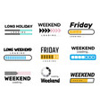 weekend loading bar web ui interface loading lazy vector image vector image