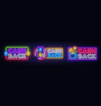 cash back neon signs collection design vector image vector image