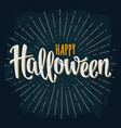 happy halloween handwriting lettering on dark vector image vector image