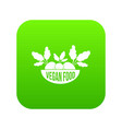 vegan food icon green vector image