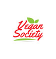vegan society hand written word text for vector image vector image