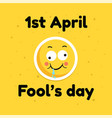 fool day april holiday greeting card banner comic vector image