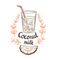 Picture of half a coconut and Coconut milk Hand vector image vector image