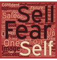 Why We Fear To Sell And How You Can Overcome It vector image vector image