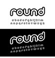 creative rounded alphabet typography modern style vector image
