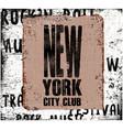 new york city vintage design grunge background vector image