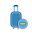 baggage luggage stop sign suitcase travel bag vector image vector image