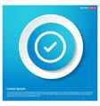 check mark icon abstract blue web sticker button vector image vector image