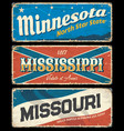 mississippi minnesota and missouri vintage signs vector image vector image
