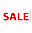 Sale sign with confetti vector image vector image