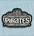 logo for pirates theme vector image