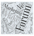Forum Marketing Advertising Online Word Cloud vector image vector image