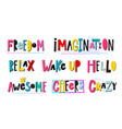 freedom imagination relax awesome crazy lettering vector image vector image