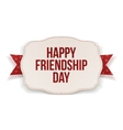 Happy Friendship Day greeting Text on Banner vector image vector image