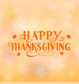 lettering happy thanksgiving and fall maple vector image vector image