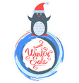 winter sale poster with penguin wearing santa hat vector image vector image