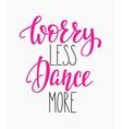 Dance studio quote lettering vector image vector image