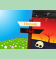 heaven and hell landscape with signpost art vector image vector image