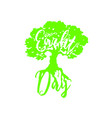 green tree with white inscription earth day vector image vector image