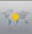 gray background with bitcoin and world map vector image vector image