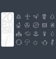 thin line eco neture set icons concept vector image vector image